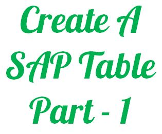 Create A Sap Table - Part 1