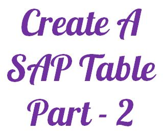 Create A Sap Table - Part 2
