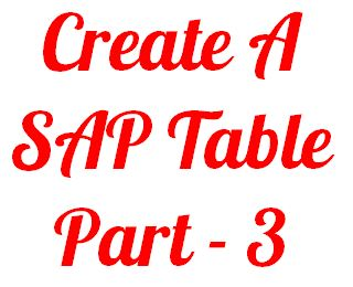Create A Sap Table - Part 3