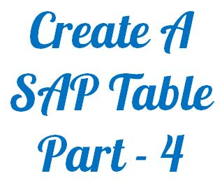 Create A Sap Table - Part 4