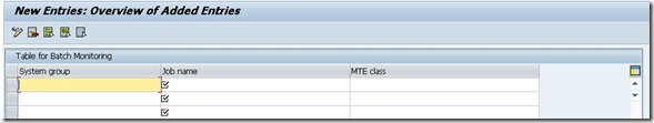SAP New Entries Table View For Batch Monitoring